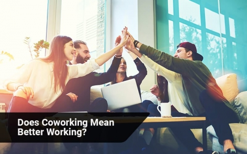 Does Coworking Mean Better Working?