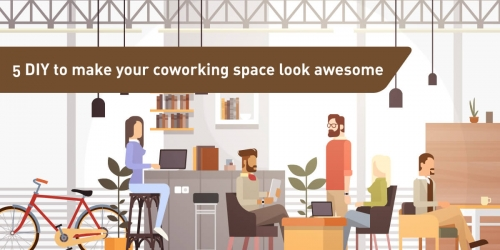 5 DIY to make your coworking space look awesome