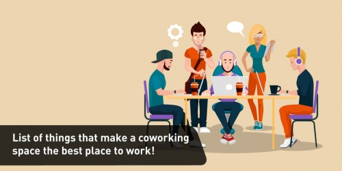 List of things that make a coworking space the best place to work!